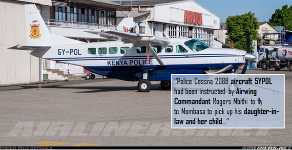A photo of the Cessna 208B registration number 5YPOL. The plane was sent on a private mission by a senior police official at a time when it should have been deployed to transport RECCE squad members to Garissa University Collage to end the siege by Al Shabaab gunment